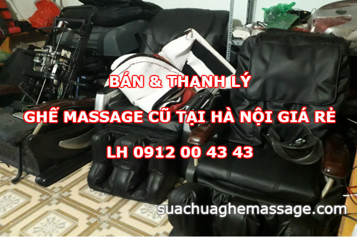 Bán thanh lý ghế massage cũ tại Hà Nội