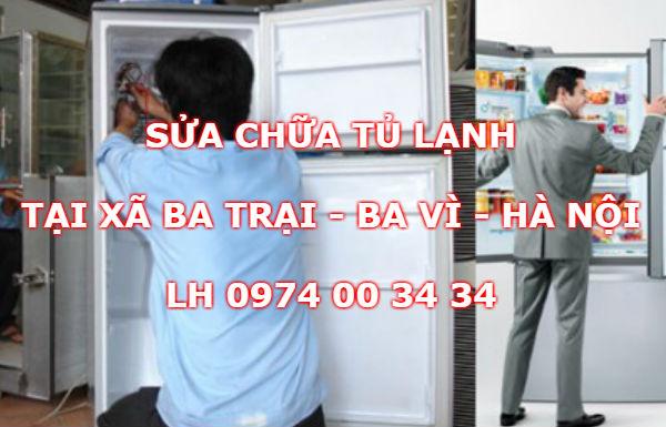 Sửa tủ lạnh tại nhà ở Xã Ba Trại