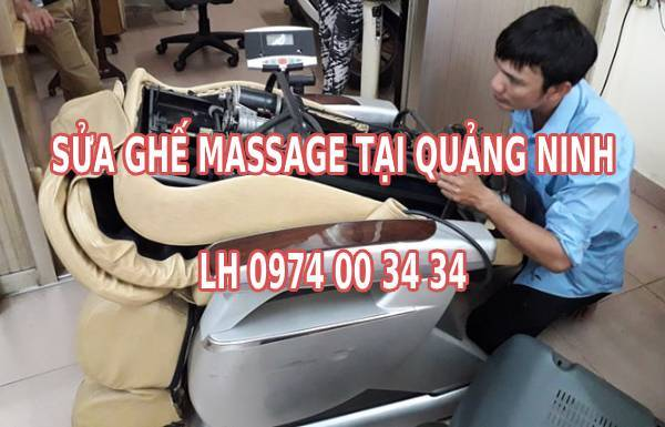 Sửa ghế massage tại Quảng Ninh